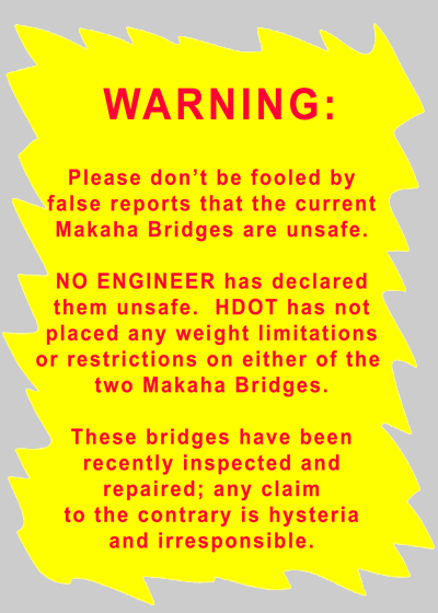 Makaha Bridges are SAFE